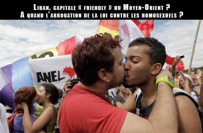 Liban, capitale « friendly » du Moyen-Orient ? A quand l'abrogation de la loi contre les homosexuels ?