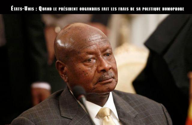 États-Unis : Quand le président ougandais fait les frais de sa politique homophobe