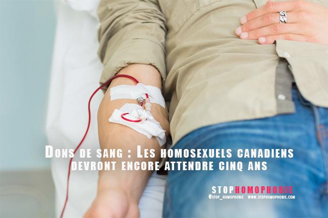Dons de sang : Les homosexuels canadiens devront encore attendre cinq ans