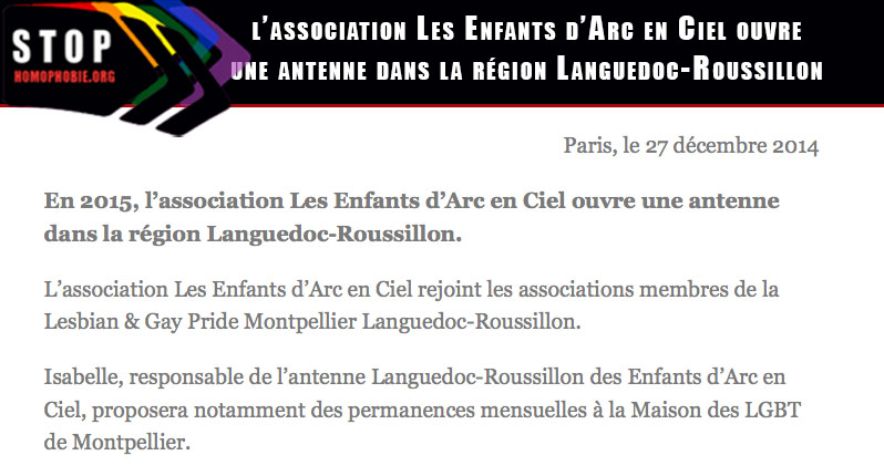 En 2015, l'association Les Enfants d'Arc en Ciel ouvre une antenne dans la région Languedoc-Roussillon
