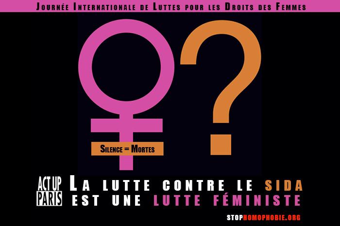 Act Up-Paris : La lutte contre le sida est une lutte féministe