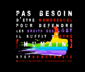 STOP HOMOPHOBIE - DISCRIMINATIONS - LGBT