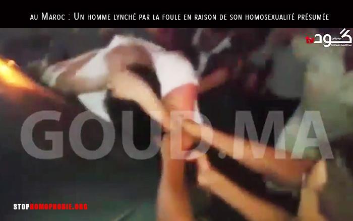 Vidéos. Maroc : Un homme lynché par la foule en raison de son homosexualité présumée