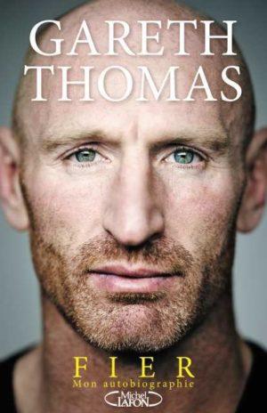 Témoignage. Proud, my autobiography : Gareth Thomas, gay
