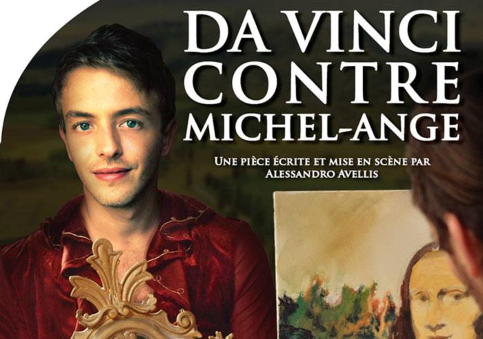 Théâtre : Da Vinci contre Michel-Ange... Entre jalousie et admiration secrète