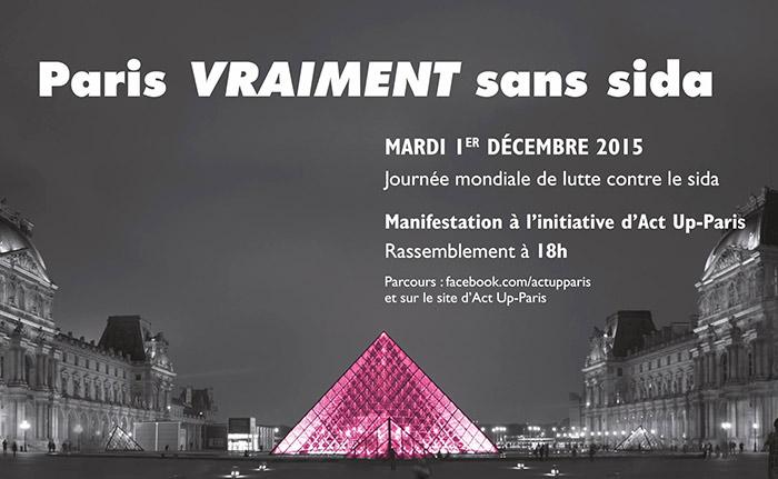 """Solidarité : Act Up-Paris appelle à un rassemblement pour la """"Journée mondiale de lutte contre le sida"""""""