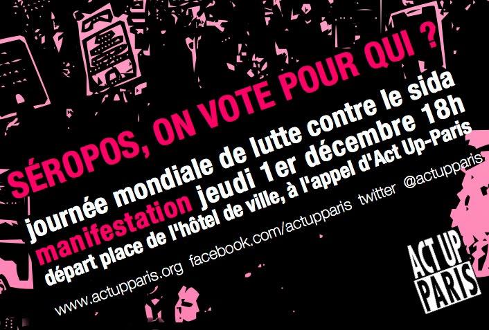 Journée mondiale de lutte contre le sida : Act Up-Paris appelle à une remobilisation générale ce 1er décembre (VIDEO)
