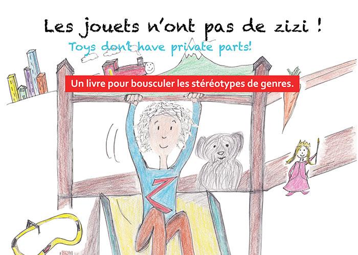 « Les jouets n'ont pas de zizi ! » : un livre international pour bousculer les stéréotypes de genre (VIDEO)