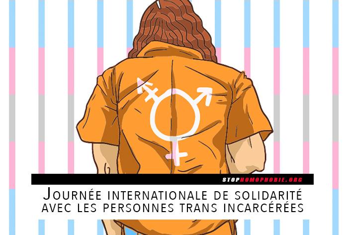 Deuxième édition de la « Journée internationale de solidarité avec les personnes trans incarcérées »