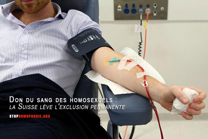 Don du sang des homosexuels : la Suisse lève l'exclusion permanente pour une contre-indication temporaire
