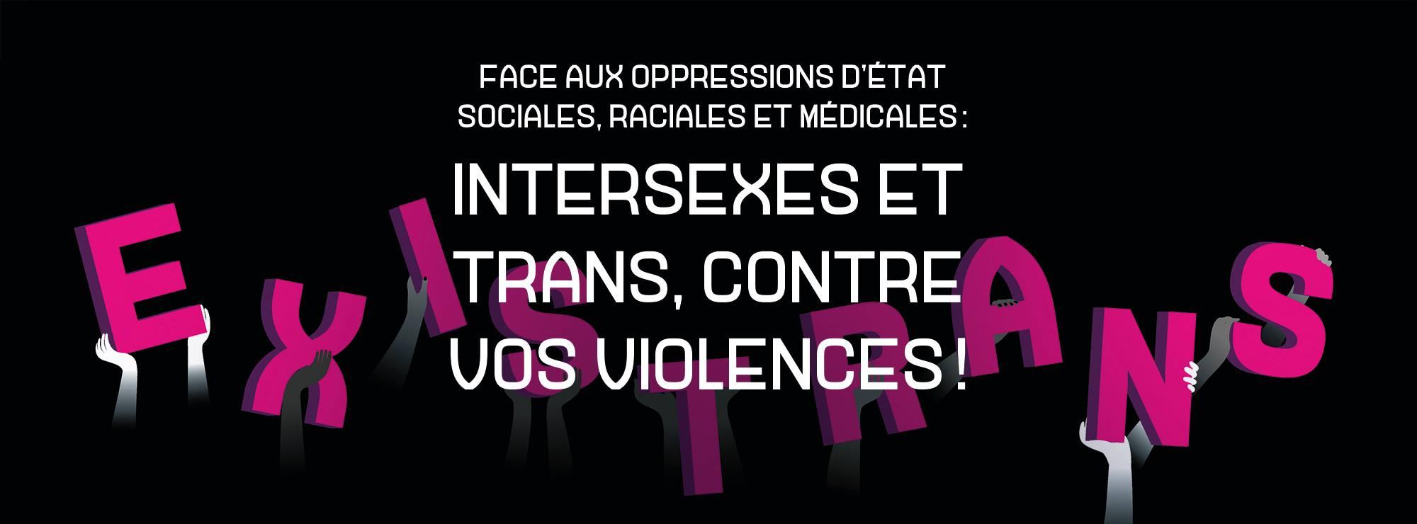Existrans 2017 : Marchons ensemble « face aux oppressions d'état, sociales, raciales et médicales »
