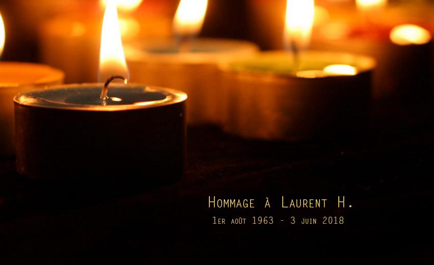 Hommage à Laurent H., décédé ce 3 juin : « Il y a toujours de la lumière, vous, moi, nous en sommes » (VIDEOS)
