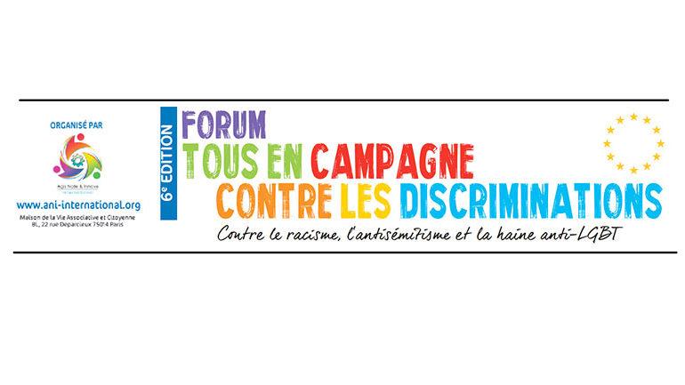 Paris : 6ème édition du Forum « Tous en Campagne Contre les Discriminations » de l'ANI-International (VIDEO)