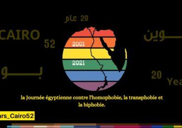 11 mai : Journée égyptienne de lutte contre l'homophobie, la transphobie et la biphobie, à l'occasion des 20 ans de l'affaire du Queen boat / Cairo 52 en Egypte